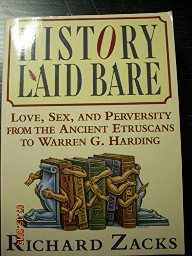 Bare Wood Outlet (History Laid Bare: Love, Sex, and Perversity from the Ancient Etruscans to Warren G. Harding)