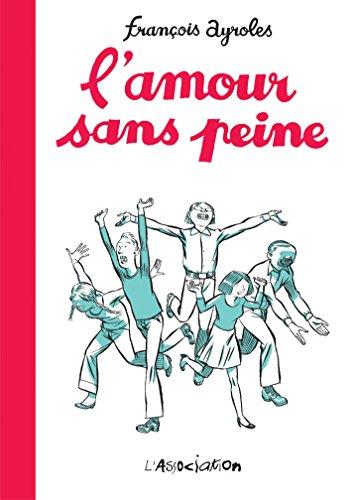 L'amour sans peine (Espôlette) (French Edition)