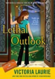 Lethal Outlook, Victoria Laurie, 0451236955