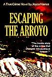 Escaping the Arroyo