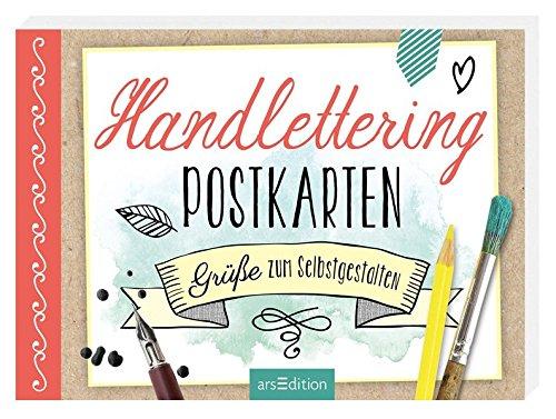 Handlettering-Postkarten: Grüße zum Selbstgestalten (Malprodukte für Erwachsene)
