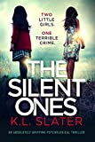 The Silent Ones: An absolutely gripping psychological thriller