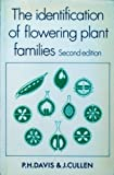 The Identification of Flowering Plant Families, Davis, P. H. and Cullen, J., 0521293596