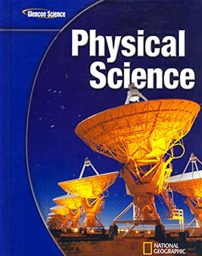Glencoe Physical Science, Student Edition (PHYSICAL SCIENCE)