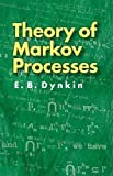 img - for Theory of Markov Processes (Dover Books on Mathematics) book / textbook / text book