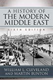 A History of the Modern Middle East 6th Edition