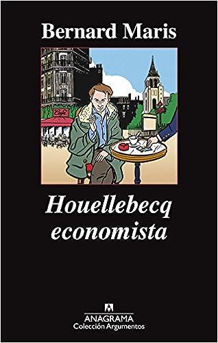 Houellebecq Economista por Bernard Maris epub