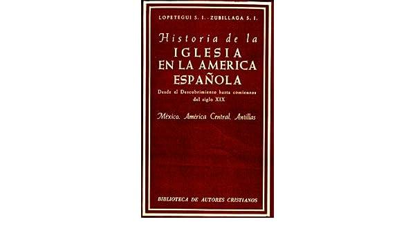 Historia de la Iglesia en la América española. I: Desde el ...