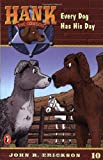 Every Dog Has His Day, John R. Erickson, 0141303867