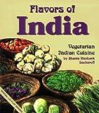 img - for [ Flavors of India: Vegetarian Indian Cuisine (Revised) Sacharoff, Shanta Nimbark ( Author ) ] { Paperback } 1996 book / textbook / text book