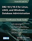 DB2 10.1/10.5 for Linux, UNIX, and Windows Database Administration: Certification Study Guide