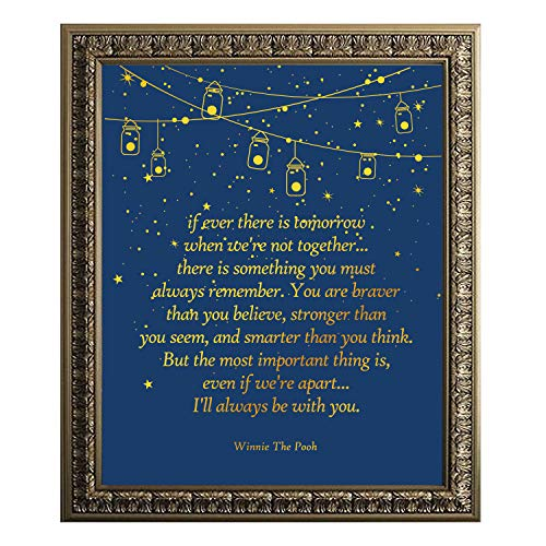 (Winnie The Pooh Quote Gold Foil Print - Inspirational Quotes - Best Friend Birthday Gift - 8 x 10 Unframed)