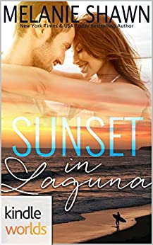 Laguna Beach: Sunset in Laguna (Kindle Worlds Novella) by [Shawn, Melanie]