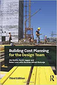 building cost planning for the design team jim smith david jaggar peter love oluwole alfred