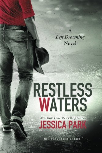 Restless Waters: A Left Drowning Novel (Volume 2)