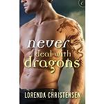 Never Deal with Dragons | Lorenda Christensen