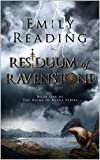 Residuum of Ravenstone: Book One of the Epic Fantasy Series: The Ruins of Rytus