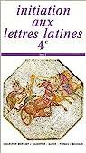Initiation aux lettres latines 4e par Gason