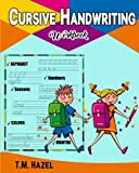 Cursive Handwriting Workbook!: Beginner Cursive Writing for KIDS, Alphabet A-Z, Numbers 0-20, Words, Sentences, Colors, Seasons, Months, Cursive Writing,Lots Lots of FUN Activities!