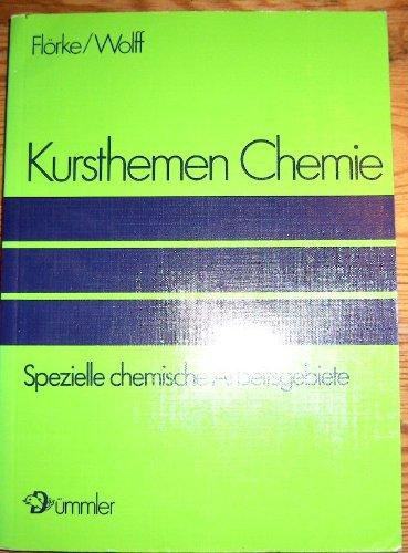 Kursthemen Chemie, 3 Bde, Bd.3, Spezielle chemische Arbeitsgebiete