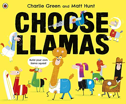 Choose Llamas (There Are Cats In This Book)