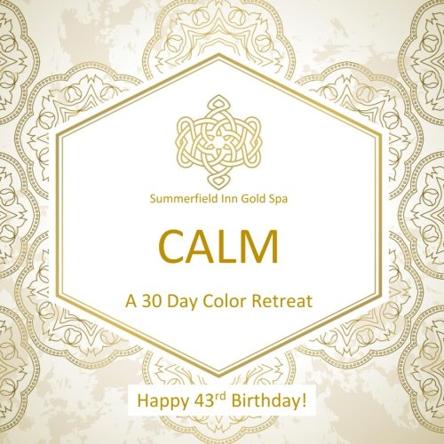 Happy 43rd Birthday! CALM A 30 Day Color Retreat: 43rd Birthday Gifts for Women in all Departments; 43rd Birthday Gifts for Her in al; 43rd Birthday ... Supplies in al; 43rd Birthday Balloons in al