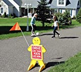 Drive Like Your Kids Live Here Safety Kid, Slow