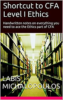 cfa level1 note ethics and Governing compliance standard for all firm personnel with financial changes 2014/2015 cfa program level 1 study session 1 • updated reading 1 code of ethics and standards of.
