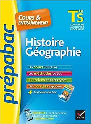 Histoire-Géographie Tle S - Prépabac Cours & entraînement: cours, méthodes et exercices de type bac (terminale S) pdf, epub