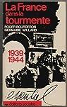 La France dans la tourmente, 1939-1944 par Bourderon
