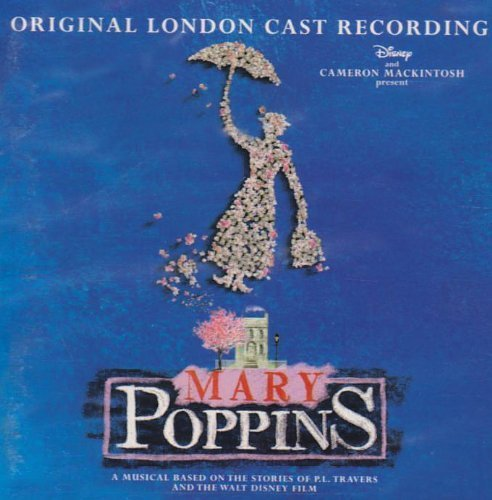 Mary Poppins (Original London Cast 2005)