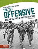 img - for The Tet Offensive: Crucial Battles of the Vietnam War (Major Battles in Us History) book / textbook / text book