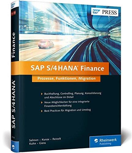 SAP S/4HANA Finance: Ihre Entscheidungshilfe zur Migration (SAP PRESS) Gebundenes Buch – 29. August 2016 Janet Salmon Thomas Kunze Daniela Reinelt Petra Kuhn