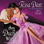 Any Duchess Will Do: Spindle Cove, Book 4 | Tessa Dare