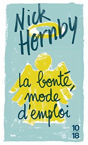 La bonté, mode d'emploi (French Edition) PDF