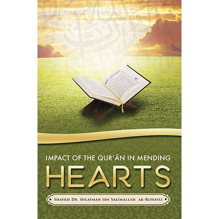 Download Impact of the Qur'an in mending hearts pdf