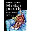 El miau perdido: una historia de Waverley (Spanish Edition)