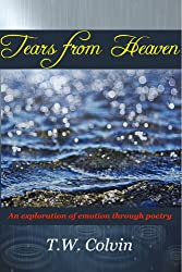Tears from Heaven: An Exploration of Emotion Through Poetry
