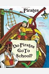 """""""Do Pirates Go To School?"""" Paperback"""