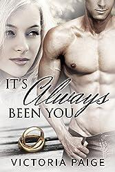 It's Always Been You (Always series Book 1)