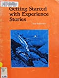 img - for Getting Started With Experience Stories book / textbook / text book