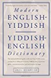 Modern English-Yiddish / Yiddish-English Dictionary (English and Yiddish Edition)
