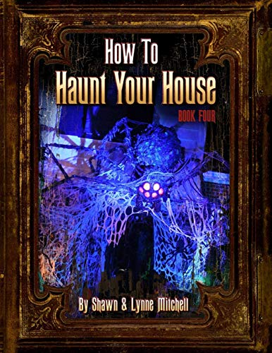How to Haunt Your House, Book Four]()
