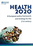 Health 2020, WHO Regional Office for Europe Staff, 9289002794