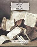 A Man of Means, P. G. Wodehouse, 1466311746