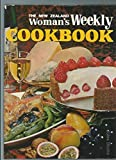 New Zealand Woman s Weekly Cookbook, The