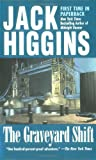 The Graveyard Shift, Jack Higgins, 0425187365