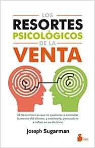 Los resortes psicologicos de la venta (Spanish Edition): Joseph