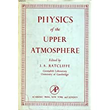 PHYSICS OF THE UPPER ATMOSPHERE