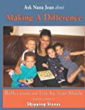 Ask Nana Jean about Making a Difference, Jean Moule, 1491227826